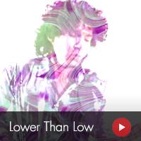 Lower Than Low